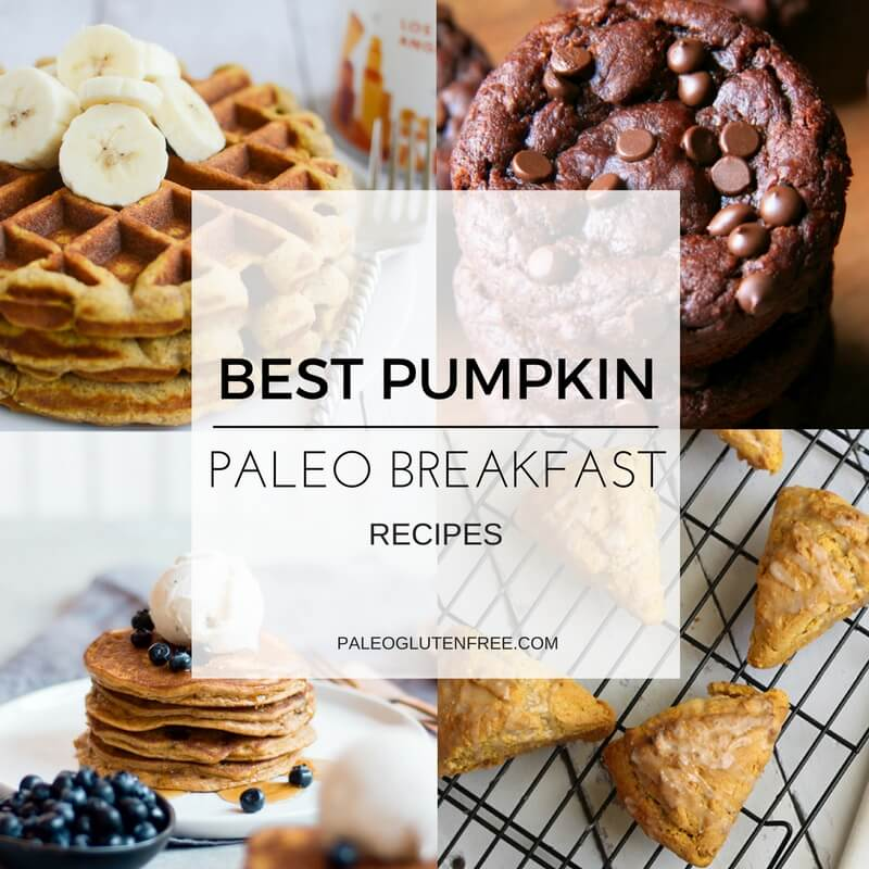 Best Paleo Pumpkin Breakfasts
