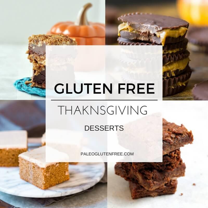 Easy Gluten Free Thanksgiving Recipes: Healthy Gluten Free Thanksgiving Desserts