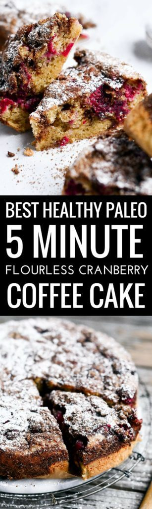 Best Paleo diet cranberry coffee cake. Easy Flourless coffee cake. Best gluten free diet breakfast recipe. Easy paleo recipes for beginners. best paleo breakfast recipes.