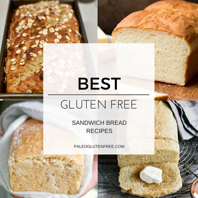 Best Gluten Free Sandwich Bread Recipes