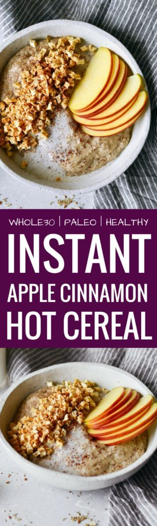 Instant apple cinnamon hot cereal. Rich and creamy whole30 breakfast cereal. Made in one minute! Can be made ahead. Paleo, gluten free, sugar free, and dairy free. A great alternative to malt-o-meal and oatmeal. Deliciously addicting and topped with apple crunchies and cinnamon. Whole30 breakfast recipe. Easy paleo breakfast ideas. Whole30 breakfast ideas. paleo cereal recipe. whole30 meal plan. Easy whole30 dinner recipes. Easy whole30 dinner recipes. Whole30 recipes. Whole30 lunch. Whole30 meal planning. Whole30 meal prep. Healthy paleo meals. Healthy Whole30 recipes. Easy Whole30 recipes. Easy whole30 dinner recipes. Best avocado recipes. Dairy free pesto recipe. whole30 apple recipe.