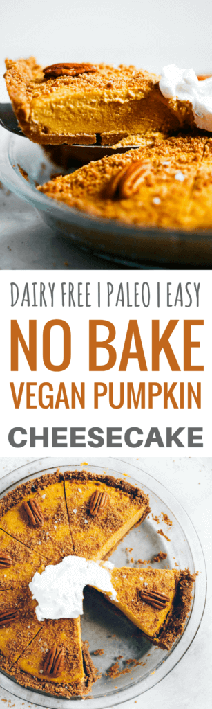 No bake the easiest vegan pumpkin cheesecake! Grain free and paleo friendly. Pecan cookie crunch crust with a creamy vegan pumpkin filling. Lightly sweetened with maple syrup. Vegan, gluten free, and dairy free! Incredibly creamy and satisfying! Raw paleo cheesecake recipe. No bake cashew cheesecake. Best gluten free vegan cheesecake. Raw paleo cheesecake recipe. No bake cheesecake recipe. Paleo cream cheese. Best paleo dessert recipes. easy cashew cheesecake.
