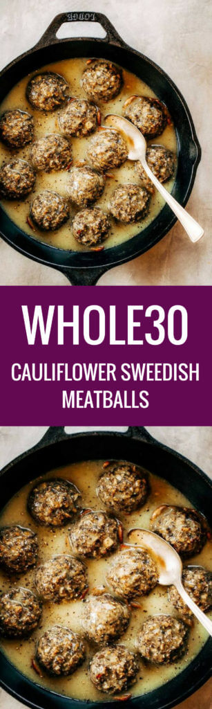 Meatless swedish meatballs made with cauliflower and white sweet potato! These are the best- served with creamy herb sauce. Paleo, dairy free, and whole30 friendly. Made in minutes in the food processor. An easy family friendly dinner recipe. Easy whole30 dinner recipes. Whole30 recipes. Whole30 lunch. Whole30 recipes just for you. Whole30 meal planning. Whole30 meal prep. Healthy paleo meals. Healthy Whole30 recipes. Easy Whole30 recipes.